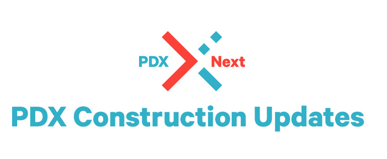 PDX Construction Updates